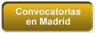 Convocatorias en Madrid